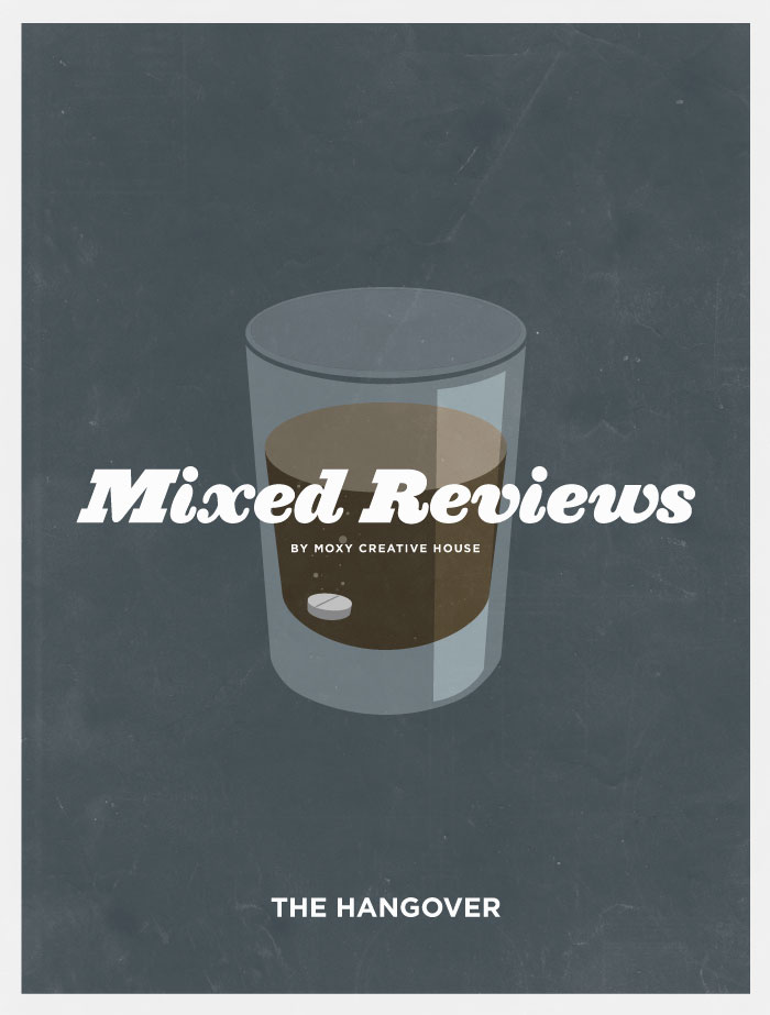 mixedreviews hangover Mixed Reviews: 20 Classic Men's Movies Liquerated